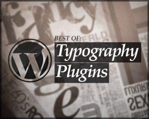 Plugins de tipografía de WordPress para mejorar tu diseño